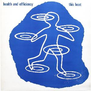 This Heat - Health and Efficiency CD (album) cover