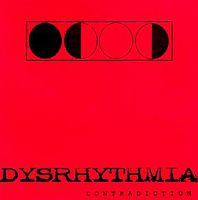 Dysrhythmia - Contradiction CD (album) cover