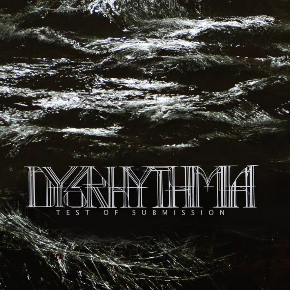 Dysrhythmia Test Of Submission album cover