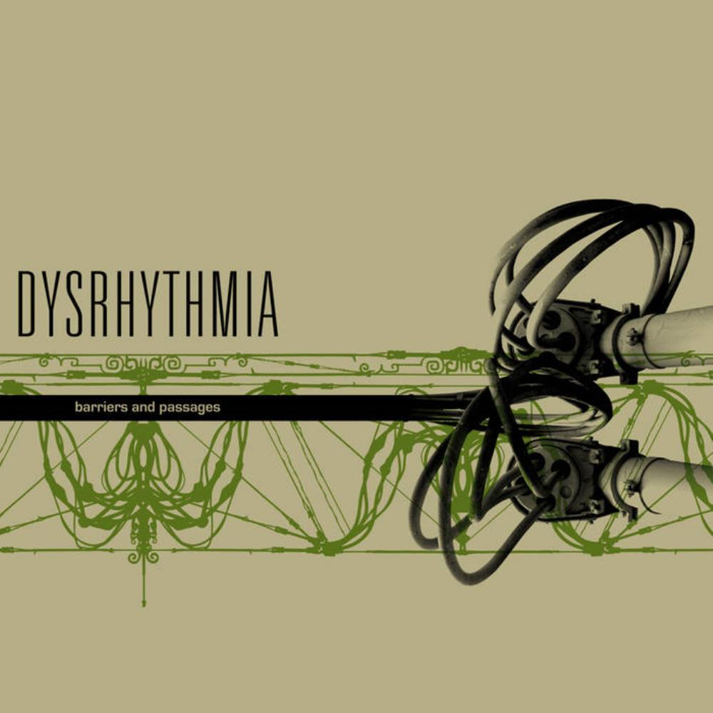 Dysrhythmia Barriers and Passages album cover