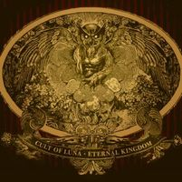 Eternal Kingdom by CULT OF LUNA album cover