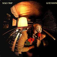 Lutz Rahn - Solo Trip CD (album) cover