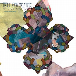 Bell Orchestre Who Designs Nature's How album cover