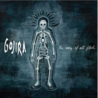 Gojira The Way of All Flesh album cover