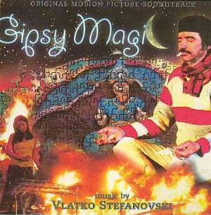 Vlatko Stefanovski Gipsy Magic (OST) album cover