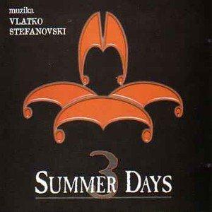 Vlatko Stefanovski 3 Summer Days (OST) album cover
