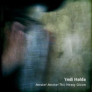 Yndi Halda Awake! Awoke! This Heavy Gloom! (Demo) album cover