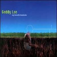 Geddy Lee - My Favourite Headache CD (album) cover