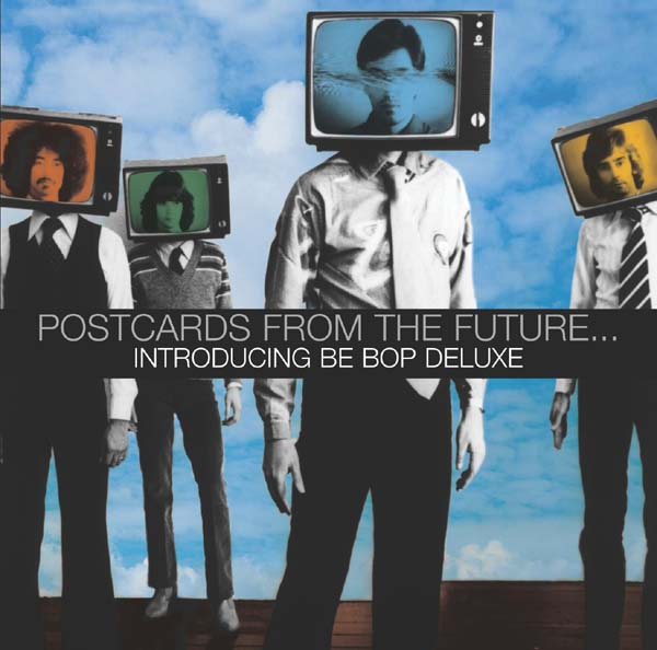 Be Bop Deluxe - Postcards from the Future CD (album) cover