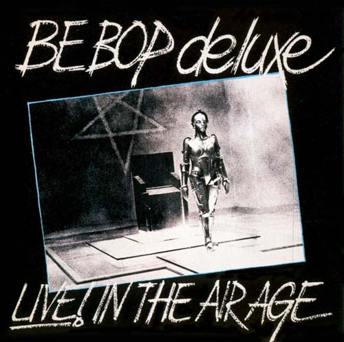 Live In The Air Age by BE BOP DELUXE album cover