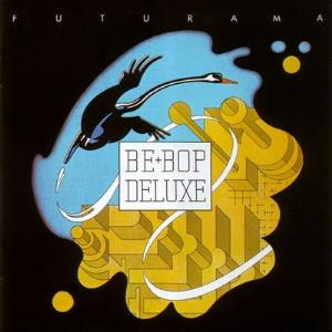 Futurama by BE BOP DELUXE album cover