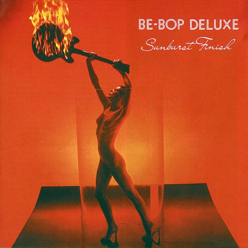 Sunburst Finish by BE BOP DELUXE album cover