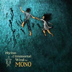 Mono Hymn to the Immortal Wind album cover