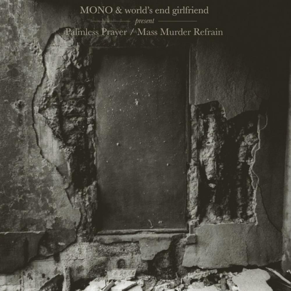 Mono Mono & World's End Girlfriend: Palmless Prayer-Mass Murder Refrain album cover
