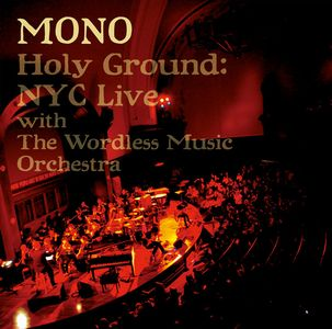 Holy Ground: NYC Live by MONO album cover