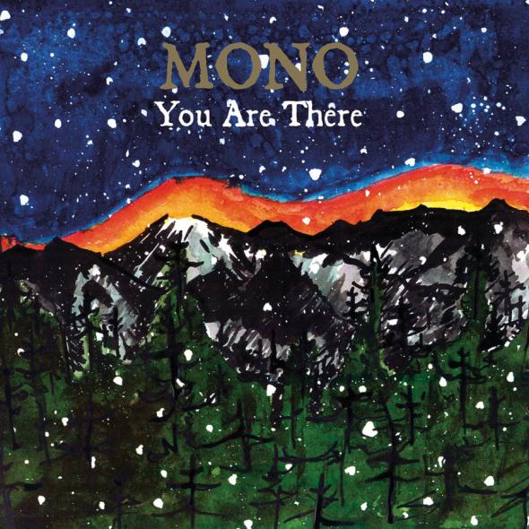 You Are There by MONO album cover