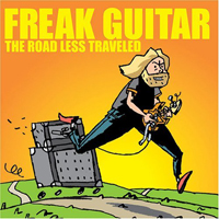Freak Guitar - The Road Less Travelled by EKLUNDH, MATTIAS IA album cover