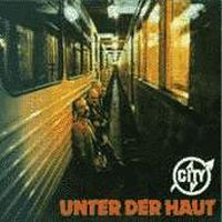 Unter der Haut by CITY album cover