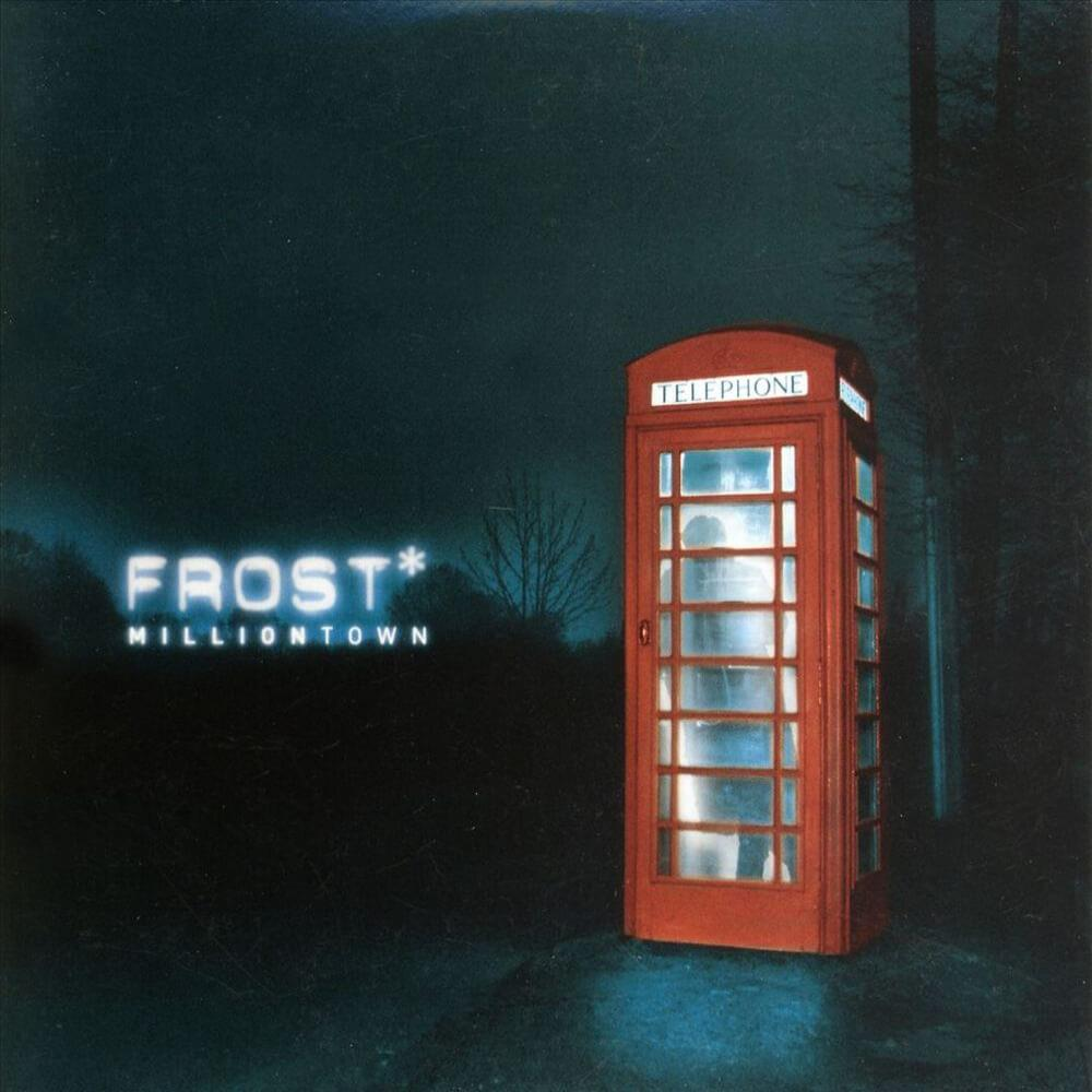 Frost* - Milliontown CD (album) cover