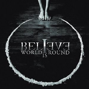 Believe - World Is Round CD (album) cover