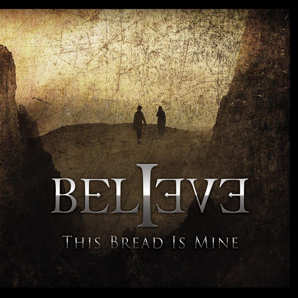 This Bread Is Mine by BELIEVE album cover