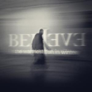 Believe - The Warmest Sun In Winter CD (album) cover