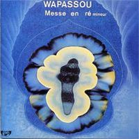 Wapassou - Messe en R� Mineur CD (album) cover