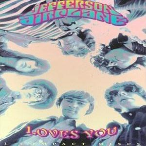 Jefferson Airplane Selections From Jefferson Airplane Loves You album cover