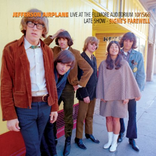 Jefferson Airplane Live At The Fillmore Auditorium - Late Show - Signe's Farewell - 10/15/66 album cover