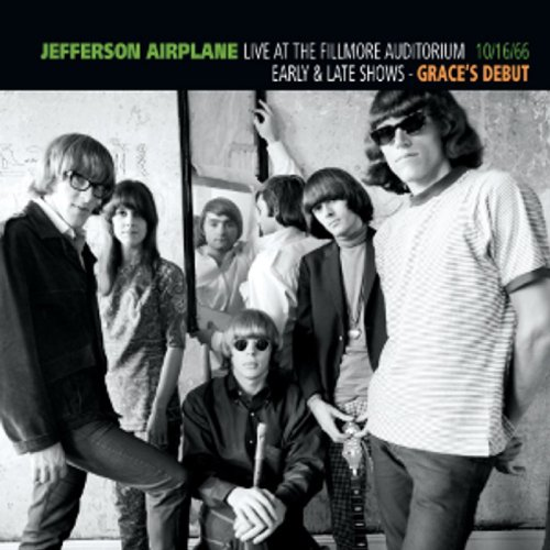 Jefferson Airplane Live At The Fillmore Auditorium - Early & Late Shows - Grace's Debut - 10/16/66 album cover