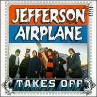 Jefferson Airplane - Takes Off album review, Mp3, track listing