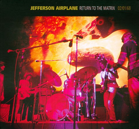 Jefferson Airplane Return To The Matrix - 02/01/68 album cover