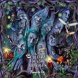 La Ciudad de los Árboles by MAGO DE OZ album cover