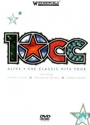 Alive - Classic Hits Tour by 10CC album cover