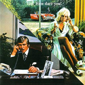 10cc - How Dare You! CD (album) cover