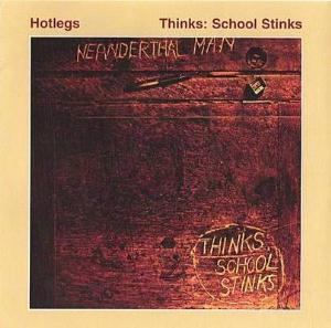 10cc Thinks: School Stinks (by HOTLEGS: pre 10cc) album cover