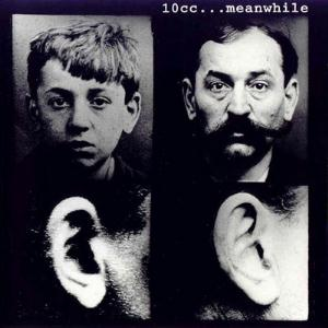 10cc - ...Meanwhile CD (album) cover