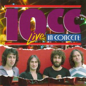 10cc 10cc Live in Concert album cover
