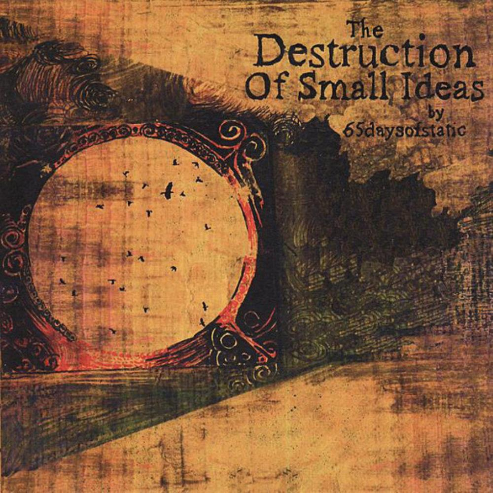 The Destruction Of Small Ideas by 65DAYSOFSTATIC album cover