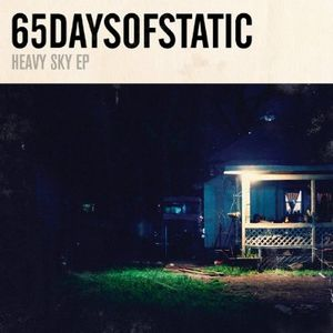 65DaysOfStatic - Heavy Sky EP CD (album) cover