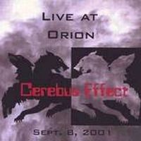 Cerebus Effect Live At Orion album cover