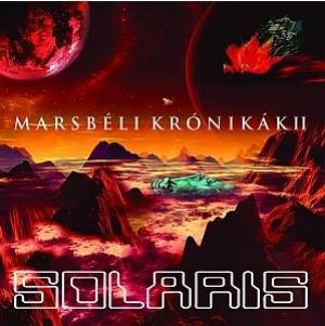 Marsbéli Krónikák II (The Martian Chronicles II) by SOLARIS album cover