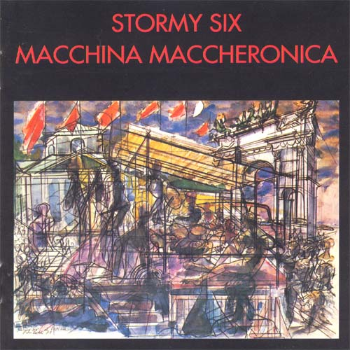 Stormy Six Macchina Maccheronica album cover