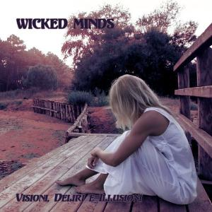 Wicked Minds - Visioni, Deliri e Illusioni CD (album) cover