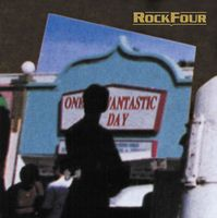 Rockfour One Fantastic Day  album cover
