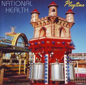 National Health - Playtime CD (album) cover