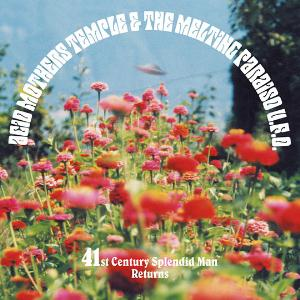 Acid Mothers Temple 41st Century Splendid Man Returns album cover