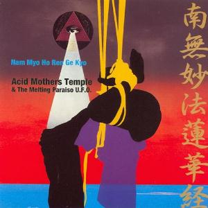 Acid Mothers Temple Nam Myo Ho Ren Ge Kyo album cover