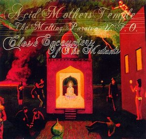 Acid Mothers Temple Close Encounters Of The Mutants album cover