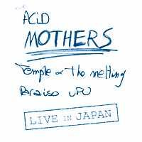 Acid Mothers Temple Live in Japan album cover